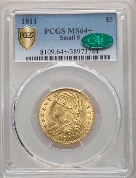 1811 $5 Small 5 PCGS Secure PCGS Plus 64 PCGS