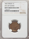 Errors, 1865 1C Fancy 5 Indian Cent -- Struck 25% Off Center -- MS65 Brown NGC....