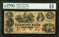 Obsoletes By State:Virginia, Fairmont, VA- Fairmont Bank $5 May 15, 1860 G10a J-L BF05-17 PMG Choice Fine 15.. ...