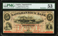 Obsoletes By State:Virginia, Tappahannock, VA- Rappahannock Bank $5 18__ Remainder G2a J-L BT05-05 PMG About Uncirculated 53.. ...