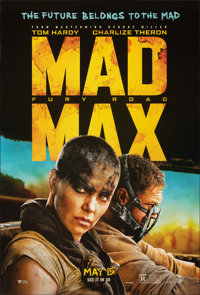 """Mad Max: Fury Road (Warner Bros., 2015). Rolled, Very Fine. One Sheet (27"""" X 40"""") DS Advance, 3-D Style. Actio..."""