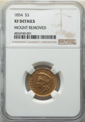 Three Dollar Gold Pieces: , 1854 $3 -- Mount Removed -- NGC Details. XF. Mintage 138,600. ...