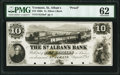 Obsoletes By State:Vermont, St. Albans, VT- St. Alban's Bank $10 Aug. 15, 18__ G10a PMG Uncirculated 62.. ...