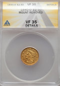 1840-D $2 1/2 -- Mount Removed -- ANACS. VF35 Details. Mintage 3,532. ...(PCGS# 7719)