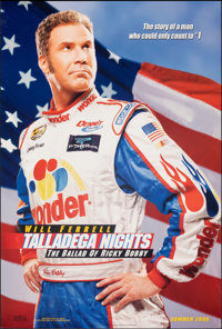 Talladega Nights: The Ballad Of Ricky Bobby & Other Lot (Columbia, 2006). Rolled, Very Fine. One Sheets (3) (26.75&q...
