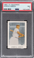 Baseball Cards:Singles (1950-1959), 1950-51 Toleteros Joshua Gibson PSA NM 7 - Only Two Higher....
