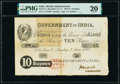 India Government of India, Bombay 10 Rupees 7.6.1862 Pick A1 Jhunjhunwalla-Razack 2.1.1-4 PMG Very Fine 20