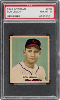 Baseball Cards:Singles (1940-1949), 1949 Bowman Bob Lemon #238 PSA NM-MT 8 - Only Six Higher. ...