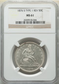 Seated Half Dollars, 1876-S 50C Type One Reverse MS61 NGC. NGC Census: (14/87). PCGS Population: (11/139). CDN: $370 Whsle. Bid for NGC/PCGS MS6...