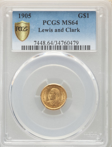 1905 G$1 Lewis and Clark, MS PCGS Secure 64 PCGS
