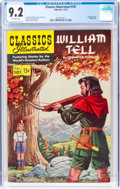 Golden Age (1938-1955):Classics Illustrated, Classics Illustrated #101 William Tell - First Edition (Gilberton, 1952) CGC NM- 9.2 Off-white pages....