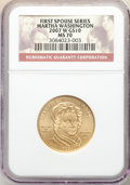 2007-W $10 Martha Washington Half-Ounce Gold, MS70 NGC. NGC Census: (0). PCGS Population: (493). CDN: $923.97. Whsle. Bi...