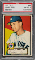 Baseball Cards:Singles (1950-1959), 1952 Topps Johnny Sain (Correct Bio, Red Back) #49 PSA NM-MT 8 - Only Four Higher....