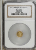 California Fractional Gold: , 1871 50C Liberty Round 50 Cents, BG-1026, Low R.4, MS63 ProoflikeNGC....