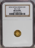 California Fractional Gold: , 1874 $1 Indian Octagonal 1 Dollar, BG-1124, High R.4, MS64 DeepMirror Prooflike NGC. NGC Census: (1/1). PCGS Population (8...
