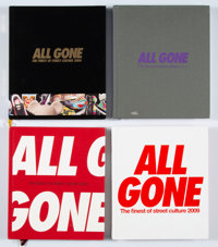 All Gone The Finest of Street Culture (11 works), 2006-2016 Hard cover books 10-1/2 x 9 x 3/4 inc