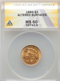 Three Dollar Gold Pieces, 1889 $3 -- Altered Surfaces -- ANACS. MS60 Details. Mintage 2,300....