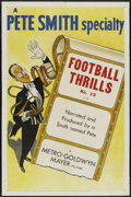 "Movie Posters:Short Subject, A Pete Smith Specialty (MGM, 1952). One Sheet (27"" X 41"") ""FootballThrills."" Short Subject...."