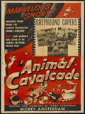 "Movie Posters:Short Subject, Animal Cavalcade (Columbia, 1952). One Sheet (27"" X 41"") ""GreyhoundCapers."" Short Subject...."