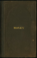 Miscellaneous:Other, Money - A Treatise on Counterfeit, Altered, and Spurious Bank Notes with Unerring Rules for the Detection of Frauds in the Sam...