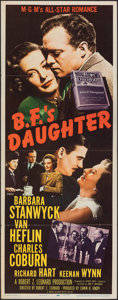 "Movie Posters:Drama, B.F.'s Daughter & Other Lot (MGM, 1948). Folded, Fine/Very Fine. Inserts (2) (14"" X 36""). Drama.. ... (Total: 2 Items)"