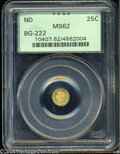 California Fractional Gold: , Undated 25C Liberty Round 25 Cents, BG-222, R.2, MS62 PCGS.