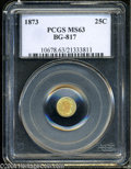 California Fractional Gold: , 1873 25C Liberty Round 25 Cents, BG-817, R.3, MS63 PCGS. ...