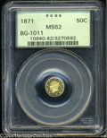 California Fractional Gold: , 1871 50C Liberty Round 50 Cents, BG-1011, R.2, MS62 PCGS. ...