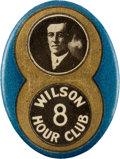 """Political:Pinback Buttons (1896-present), Woodrow Wilson: Great Oval """"8 Hour"""" Picture Pin. ..."""