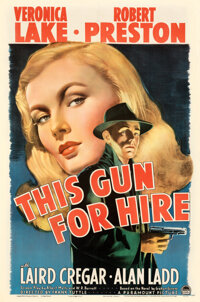 """This Gun for Hire (Paramount, 1942). Fine+ on Linen. One Sheet (27"""" X 41"""")"""