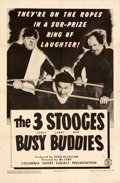 """Movie Posters:Comedy, The Three Stooges in Busy Buddies (Columbia, 1944). Folded, Very Fine-. One Sheet (27"""" X 41"""").. ..."""