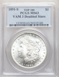 Morgan Dollars, 1891-S $1 Doubled Stars, VAM-3, MS63 PCGS. A Top 100 Variety. PCGS Population: (38/29). NGC Census: (20/4). MS63. ...