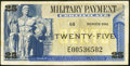 Military Payment Certificates:Series 692, Series 692 25¢ Replacement Very Fine.. ...