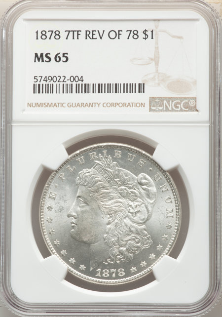 1878 7TF S$1 Reverse of 1878 65 NGC