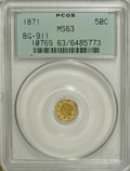 California Fractional Gold: , 1871 50C Liberty Octagonal 50 Cents, BG-911, R.4, MS63 PCGS. PCGSPopulation (21/38). NGC Census: (2/8). (#10769)...