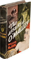Books:Mystery & Detective Fiction, William MacHarg. The Affairs of O'Malley. New York: 1940. First edition. Inscribed by the author....