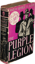 Books:Mystery & Detective Fiction, Major George F. Eliot. The Purple Legion. New York: [1936]. First edition. Inscribed by the author....