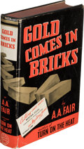 Books:Mystery & Detective Fiction, [Erle Stanley Gardner]. A. A. Fair, pseudonym. Gold Comes in Bricks. New York: 1940. First edition....
