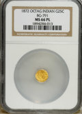 California Fractional Gold: , 1872 25C Indian Octagonal 25 Cents, BG-791, R.3, MS66 ProoflikeNGC. NGC Census: (3/2). PCGS Population (1/0). (#10618)...
