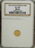 California Fractional Gold: , 1872 50C Indian Octagonal 50 Cents, BG-940, R.4, MS63 NGC. NGCCensus: (3/7). PCGS Population (17/33). (#10798)...