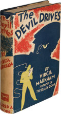 Books:Mystery & Detective Fiction, Virgil Markham. The Devil Drives. New York: 1932. First edition....