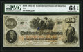 Confederate Notes:1862 Issues, T41 $100 1862 PF-12 Cr. 317A PMG Choice Uncirculated 64 EPQ.. ...