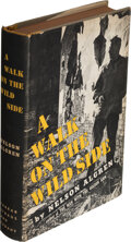 Books:Mystery & Detective Fiction, Nelson Algren. A Walk on the Wild Side. New York: Farrar, Straus, and Cudahy, [1956]. First edition. Inscribed wit...