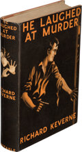Books:Mystery & Detective Fiction, Richard Keverne. He Laughed at Murder. London: Constable & Co., [1934]. First English edition....