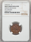 Undated 1C Lincoln Cent -- Mirror Brockage on Obverse -- MS64 Red and Brown NGC