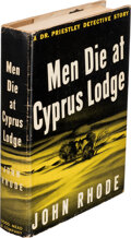 Books:Mystery & Detective Fiction, John Rhode. Men Die at Cyprus Lodge. New York: Dodd, Mead, and Company, 1944. First American edition....