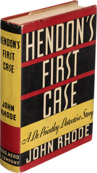 John Rhode. Hendon's First Case. New York: Dodd, Mead, and Company, [1935]. First American edit