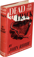 Books:Mystery & Detective Fiction, John Rhode. Dead on the Track. New York: Dodd, Mead, and Company, 1943. First American edition....