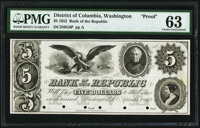Washington, DC- Bank of the Republic $5 Sep. 1, 1852 as G6 Proof PMG Choice Uncirculated 63