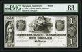 Baltimore, MD- Citizens Bank of Baltimore $1 Apr. 1, 184_ UNL Shank 5.27.2 P Proof PMG Choice Uncirculated 63